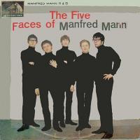 The Five Faces of Manfred Mann de Manfred Mann