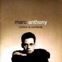 Canción 'No Me Conoces' del disco 'Contra La Corriente' interpretada por Marc Anthony