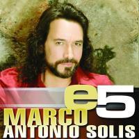 'Así como te conocí' de Marco Antonio Solís (e5: Marco Antonio Solís)