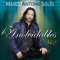 15 Inolvidables de Marco Antonio Solís
