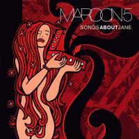 Songs About Jane de Maroon 5