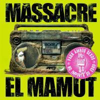 Canción 'La Reina De Marte' del disco 'El Mamut' interpretada por Massacre