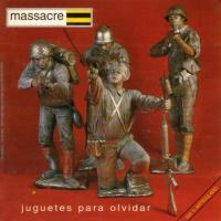 Juguetes para olvidar de Massacre