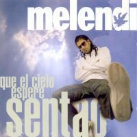 Canción 'Con sólo una sonrisa' del disco 'Que el cielo espere sentao' interpretada por Melendi
