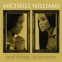 Canción 'It's Good To Be Here' del disco 'Heart to Yours / Do You Know' interpretada por Michelle Williams