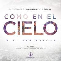 Canción 'Como En El Cielo' del disco 'Como En El Cielo (En Vivo)' interpretada por Miel San Marcos