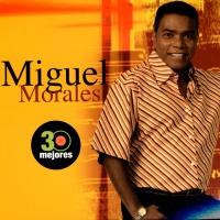 Canción 'Por Qué Me Huyes' del disco '30 Mejores' interpretada por Miguel Morales