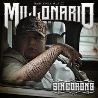 'Consiénteme' de Millonario (Millonario Sin Corona)