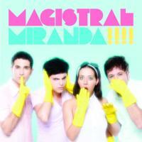 Canción 'No pero no' del disco 'Magistral' interpretada por Miranda!