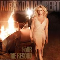 Canción 'Better In The Long Run' del disco 'Four the Record' interpretada por Miranda Lambert