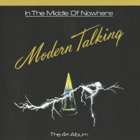 In the Middle of Nowhere: The 4th Album de Modern Talking
