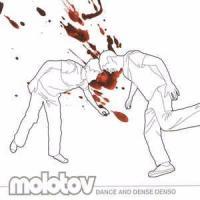 Dance and Dense Denso de Molotov