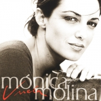 Canción 'Amado' del disco 'Vuela' interpretada por Mónica Molina