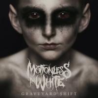 Canción 'Queen For Queen' del disco 'Graveyard Shift' interpretada por Motionless In White