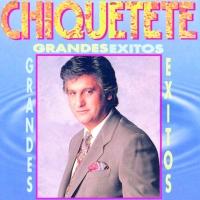 Grandes éxitos de Chiquetete