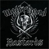 Bastards de Motorhead