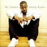 Canción 'Kokane' del disco 'Damn Right' interpretada por Mr. Vegas