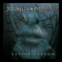 Savior Sorrow de Mushroomhead
