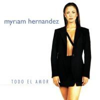 Canción 'No puedo olvidarte' del disco 'Todo el amor' interpretada por Myriam Hernández