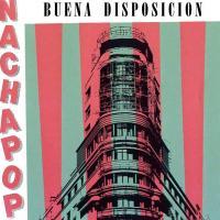 Canción 'Alta tensión' del disco 'Buena disposición' interpretada por Nacha Pop
