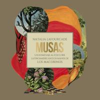 Canción 'Humanidad' del disco 'Musas: Un Homenaje al Folclore Latinoamericano en Manos de Los Macorinos, Vol. 2' interpretada por Natalia Lafourcade