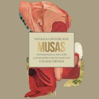 Canción 'Tú Si Que Sabes Quererme' del disco 'Musas: Un Homenaje al Folclore Latinoamericano en Manos de Los Macorinos, Vol. 1' interpretada por Natalia Lafourcade
