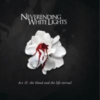 Canción 'Where We Are' del disco 'Act II: The Blood and the Life Eternal' interpretada por Neverending White Lights