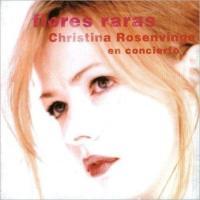 Flores raras de Christina Rosenvinge