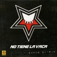 Canción 'No está tan mal' del disco 'Tiempos extras' interpretada por No Tiene La Vaca