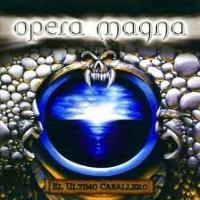 'El Fuego De Mi Venganza' de Opera Magna (El último caballero)