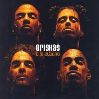 A Lo Cubano de Orishas