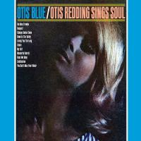 Otis Blue/Otis Redding Sings Soul