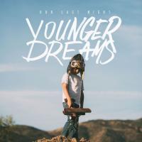 Canción 'Barricades' del disco 'Younger Dreams' interpretada por Our Last Night