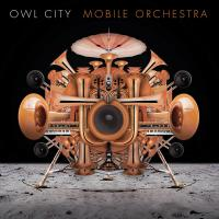 'Can't Live Without You' de Owl City (Mobile Orchestra)