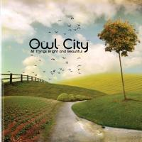'Angels' de Owl City (All Things Bright and Beautiful)
