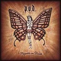 Canción 'Execute The Sounds' del disco 'Payable on Death' interpretada por P.O.D.