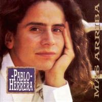 Canción 'Amor, amor' del disco 'Más arriba' interpretada por Pablo Herrera