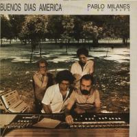 Buenos Dias America de Pablo Milanés