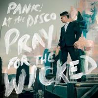 Canción 'Dancing's Not A Crime' del disco 'Pray for the Wicked' interpretada por Panic! At The Disco