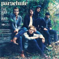 Canción 'Kiss me Slowly' del disco 'The Way it Was' interpretada por Parachute