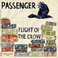 Flight of the Crow de Passenger