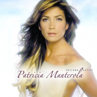 Canción 'Amor en libertad' del disco 'Déjame volar' interpretada por Patricia Manterola