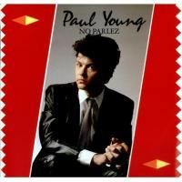 Canción 'Wherever I Lay My Hat' del disco 'No Parlez' interpretada por Paul Young