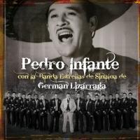 Pedro Infante con la Banda Estrellas de Sinaloa de Germán Lizárraga de Pedro Infante
