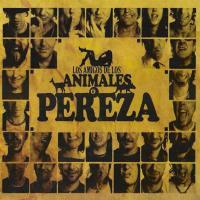 Los amigos de los animales de Pereza