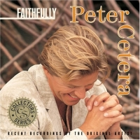 'And I Think Of You' de Peter Cetera (Faithfully)