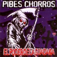'Esa pibita' de Pibes Chorros (El poder de la guadaña)