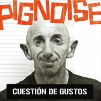 Canción 'Congelado' del disco 'Cuestión de gustos' interpretada por Pignoise