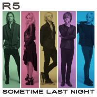 Sometime Last Night de R5