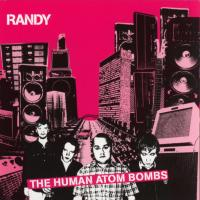 Canción 'Rockin' Pneumonia And The Punk Rock Flu' del disco 'The Human Atom Bombs' interpretada por Randy